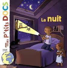 Dans ma précedente sélection, il y avait déjà un livre sur ce sujet, preuve que la nuit interesse pas mal ma petite citrouille.