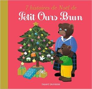 7 histoires de noel de Petit ours brun