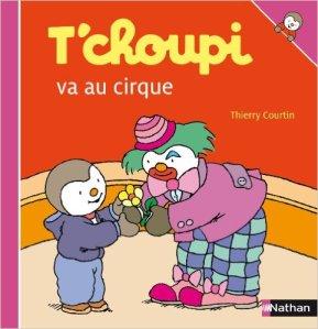Tchoupi va au cirque
